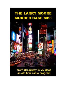 Murder Mystery mp3 - The Larry Moore Murder Case