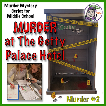 Murder at Getty Palace Hotel - Forensic Science STEM Activity - Updated