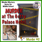 Murder at Getty Palace Hotel - Forensic Science STEM Activity