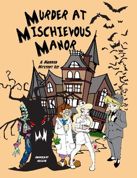 Murder at Mischievous Manor: A Halloween Murder Mystery Party Kit