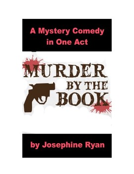 Murder by the Book - A Mystery Comedy One Act