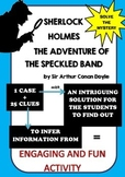 Murder mystery - Solve the original case of Sherlock Holmes - The Speckled Band