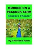 Murder on a Peacock Farm - Readers Theater Murder Mystery