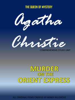 Murder on the Orient Express by Agatha Christie Study Unit