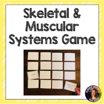 Muscular and Skeletal Systems Card Game