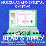 Muscular and Skeletal Systems DIGITAL Read and Apply