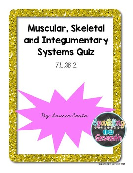 Muscular and Skeletal Systems QUIZ