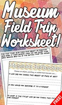 Museum Field Trip Questions Worksheet (Free!)