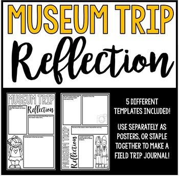 Museum Trip Reflection - Poster or Journal Project