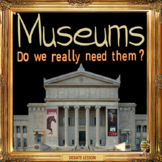 Museums - Debate -  ESL, EFL, ELL adult and kid conversation & debate lesson