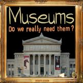 Museums - Debate -  ESL, EFL, ELL adult and kid conversation & debate lesson