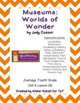 Museums: Worlds of Wonder Activities 4th Grade Journeys Unit 6, Lesson 28