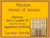 Museums Worlds of Wonder Journeys Unit 6 Lesson 28 Fourth Grade  Sup. Act.