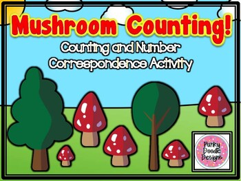Mushroom Counting and Number Correspondence Activity!