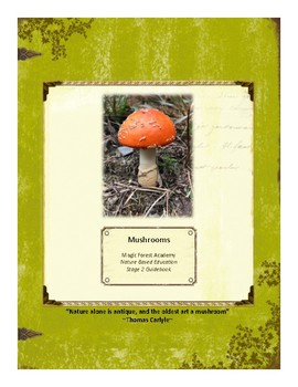 Mushroom Themed Nature Education Unit-Stage 2 (Magic Forest Academy)