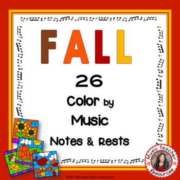 Fall Music Activities: 26 Color by Music Sheets