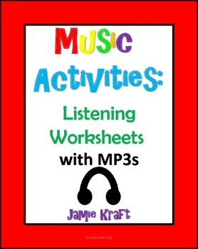 Music Activities: Listening Worksheets with Mp3s