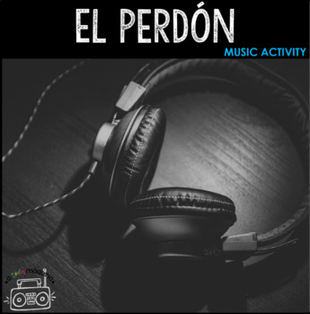 Music Activity: El Perdón