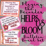 Music Advocacy Bulletin Board: Recorder Helps Us Bloom