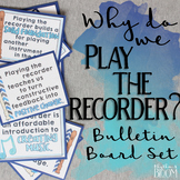 Music Advocacy Bulletin Board: Why Recorder?