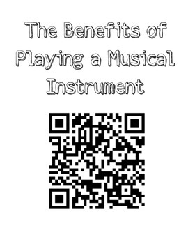 Music Advocacy Printable - Benefits of Playing A Musical Instrument (QR Link)