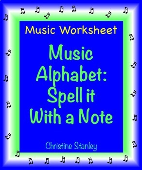 Music Alphabet: Spell it With a Note