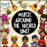 Around the World Music | Google Classroom Distance Learning Packet