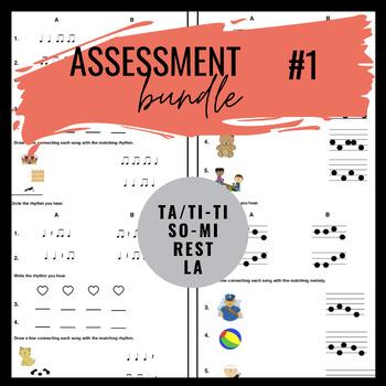 Music Assessment Bundle #1 | ta/ti-ti, so-mi, rest, la