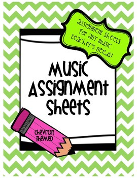 Music Assignment Sheet: Chevron Themed