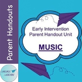 Early Intervention Parent Handout Unit: Music and babies