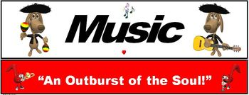 "Music Banner #5: ""Music…An outburst of the Soul"""