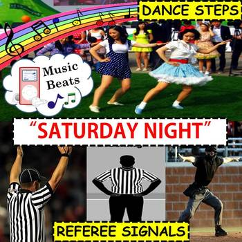 "Music Beats: Dance and Referee Signals to ""SATURDAY NIGHT"""