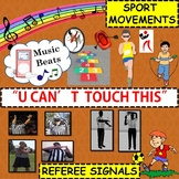 "Music Beats: Referee Signals and Sport Movements to ""U Can't Touch This"""