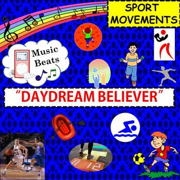 """Music Beats: Sport Movements to """"Daydream Believer"""""""