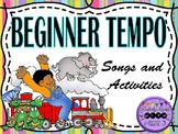 Music: Beginner Tempo