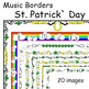 Music Borders: St. Patrick`s Day Theme.