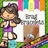 Music Brag Bracelets