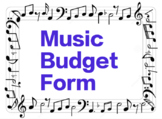 Music Budget Form - Great for Educators, Department Leader