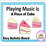 Music Bulletin Board {Playing Music is a Piece of Cake}
