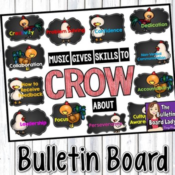 Music Bulletin Board - Music Gives You Skills to CROW About