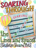Music Bulletin Board: Soaring Through the Lines and Spaces Bulletin Board