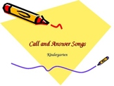 Music: Call and Response Introduction Songs