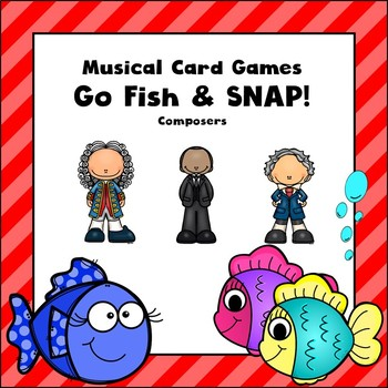 Music Card Game-Go Fish and Snap-Composer Version-Great for Stations