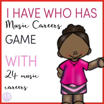 Music Careers I Have Who Has Game