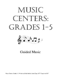 Music Centers Grade 1 to 5: Guided Music
