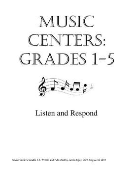 Music Centers Grade 1 to 5: Listen and Respond