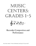Music Centers Grade 1 to 5: Recorder Composition and Performance