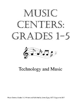 Music Centers Grade 1 to 5: Technology and Music