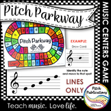 Music Centers: Pitch Parkway - Treble Clef LINE NOTES ONLY FOR DIFFERENTIATION