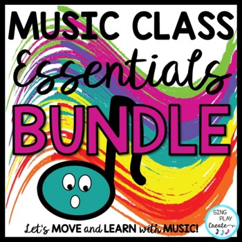 Music Class Essentials BUNDLE: Songs, Activities, Games, Chants, Planner, Decor